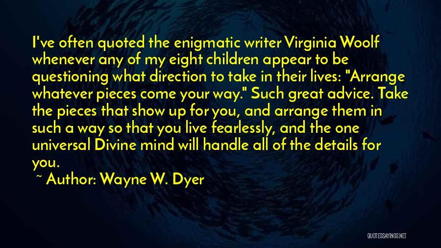 Wayne W. Dyer Quotes 134914