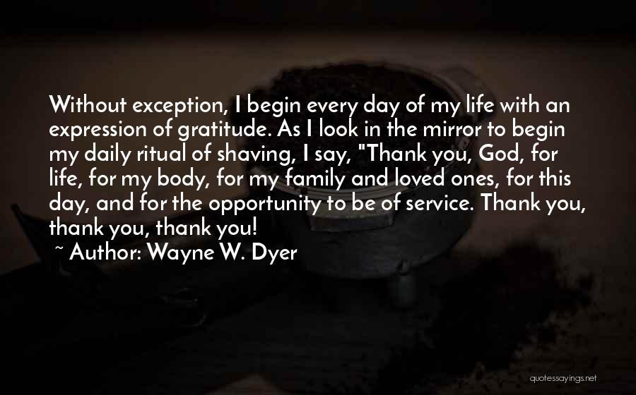 Wayne W. Dyer Quotes 146179