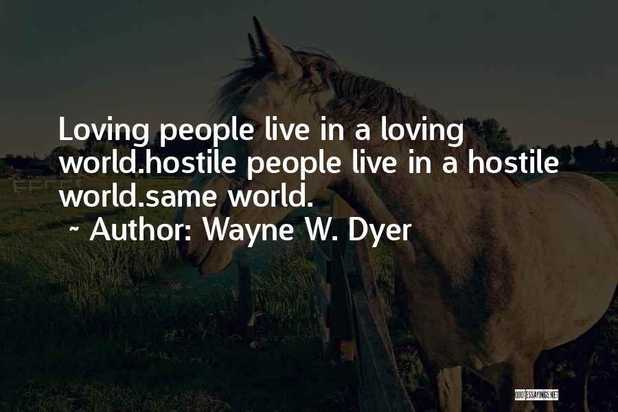 Wayne W. Dyer Quotes 1527955
