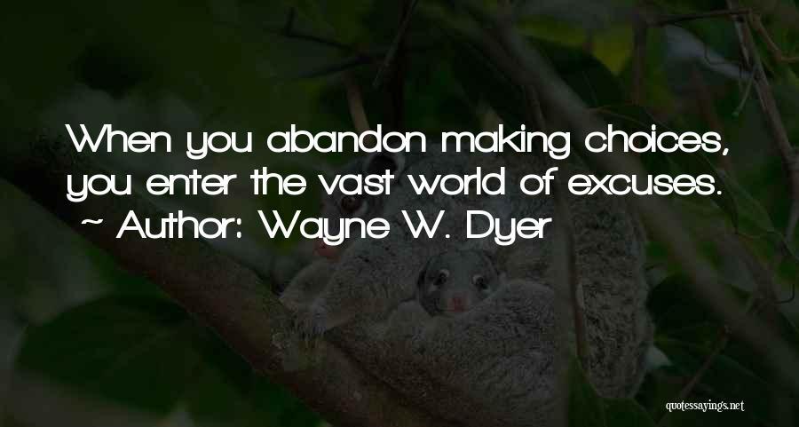 Wayne W. Dyer Quotes 1554783