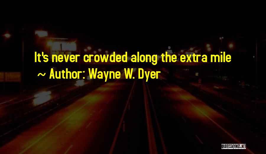 Wayne W. Dyer Quotes 157408
