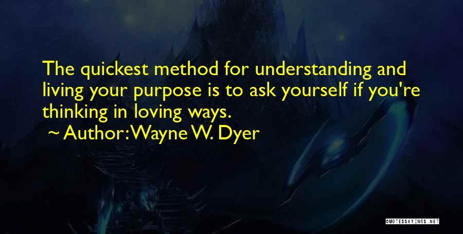 Wayne W. Dyer Quotes 1722502