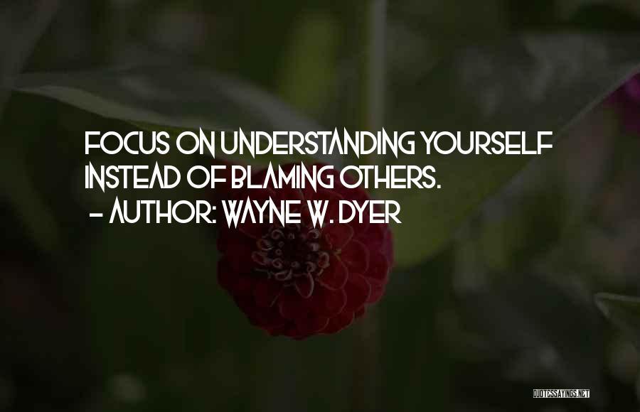 Wayne W. Dyer Quotes 172857