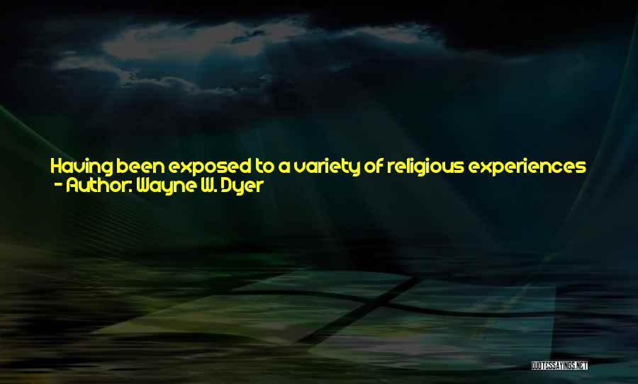 Wayne W. Dyer Quotes 1785854