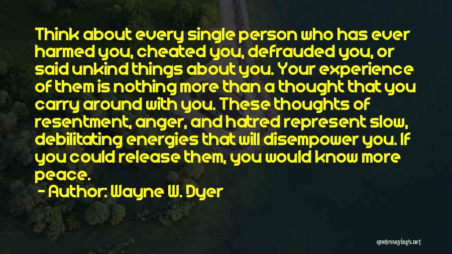 Wayne W. Dyer Quotes 1828370