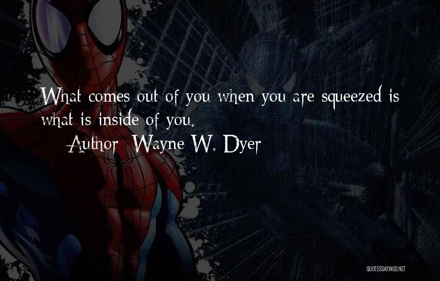 Wayne W. Dyer Quotes 1897451
