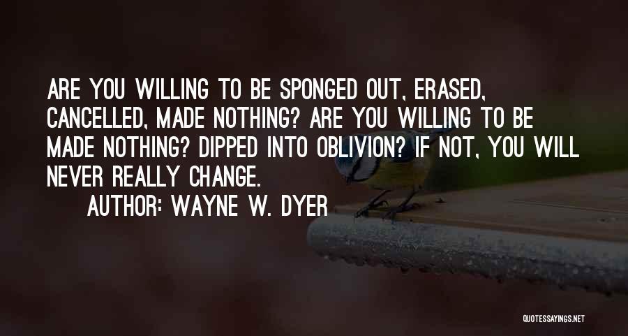 Wayne W. Dyer Quotes 1998511