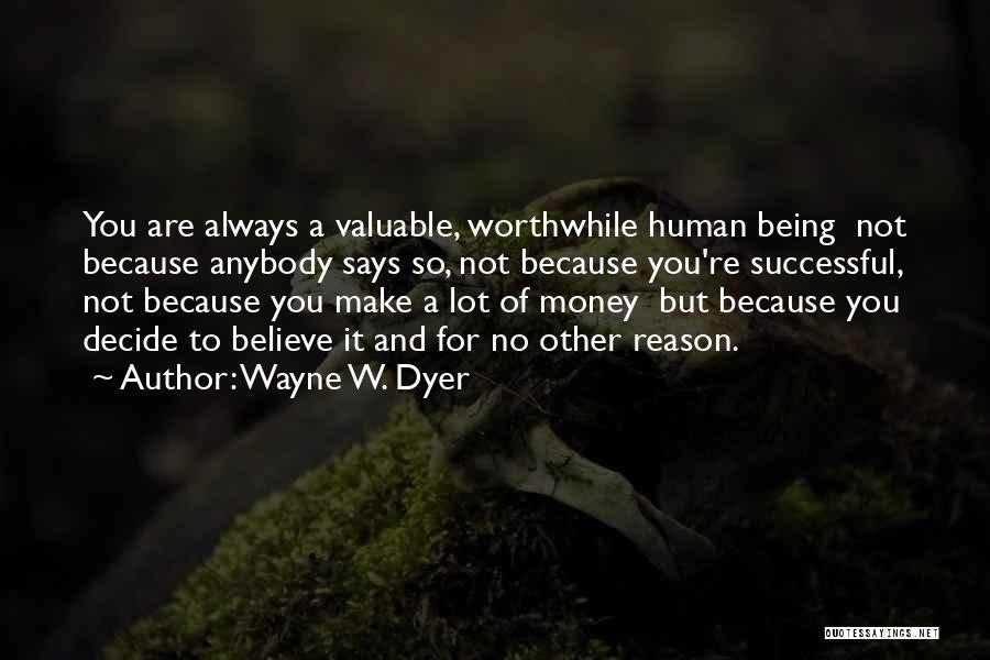 Wayne W. Dyer Quotes 2034411