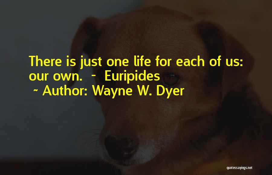 Wayne W. Dyer Quotes 2052112