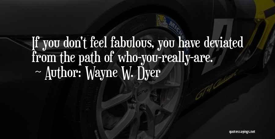 Wayne W. Dyer Quotes 267137