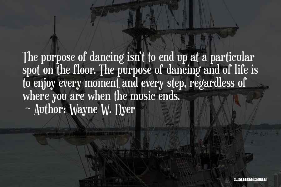 Wayne W. Dyer Quotes 313449