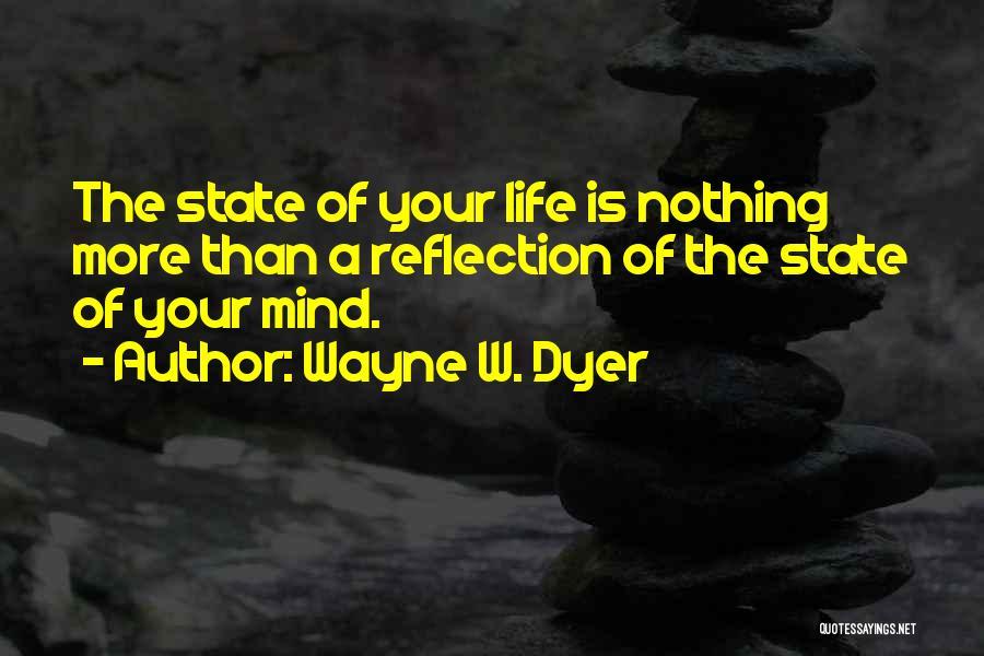 Wayne W. Dyer Quotes 474256
