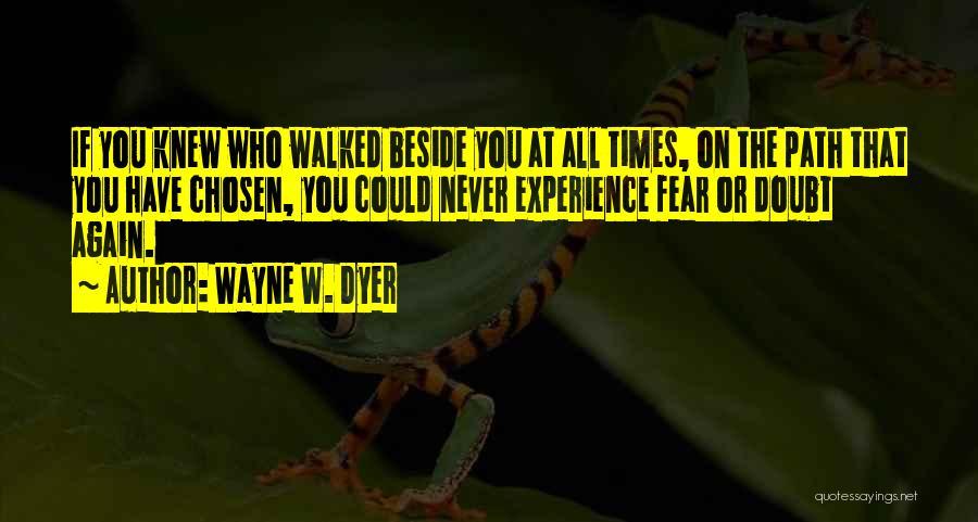 Wayne W. Dyer Quotes 510490