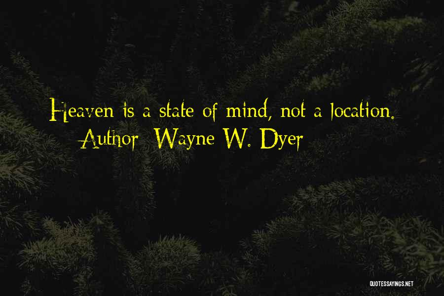 Wayne W. Dyer Quotes 551170