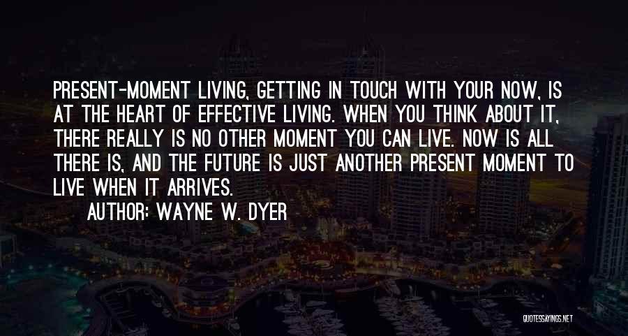 Wayne W. Dyer Quotes 635199