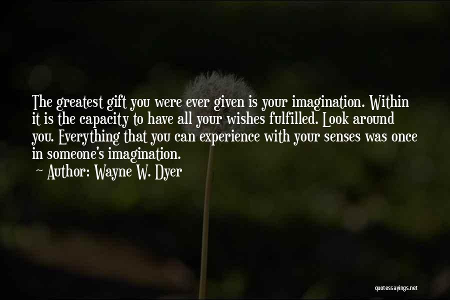 Wayne W. Dyer Quotes 865983