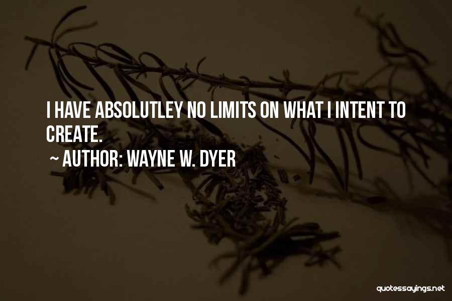 Wayne W. Dyer Quotes 926781