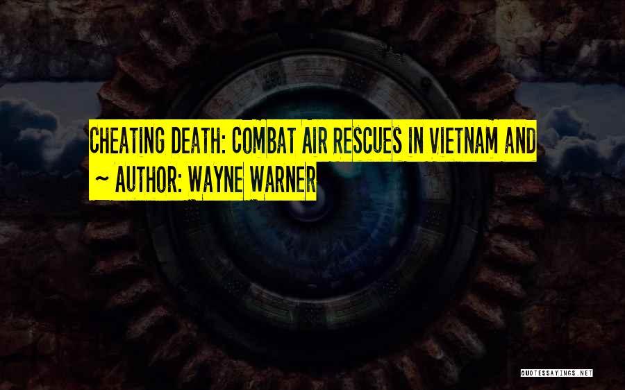 Wayne Warner Quotes 574651