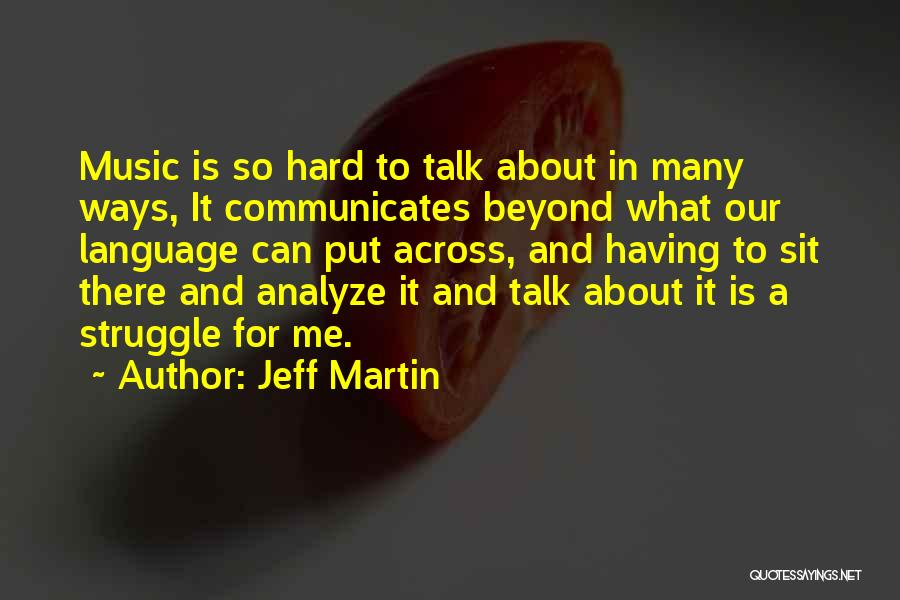 Ways To Analyze Quotes By Jeff Martin