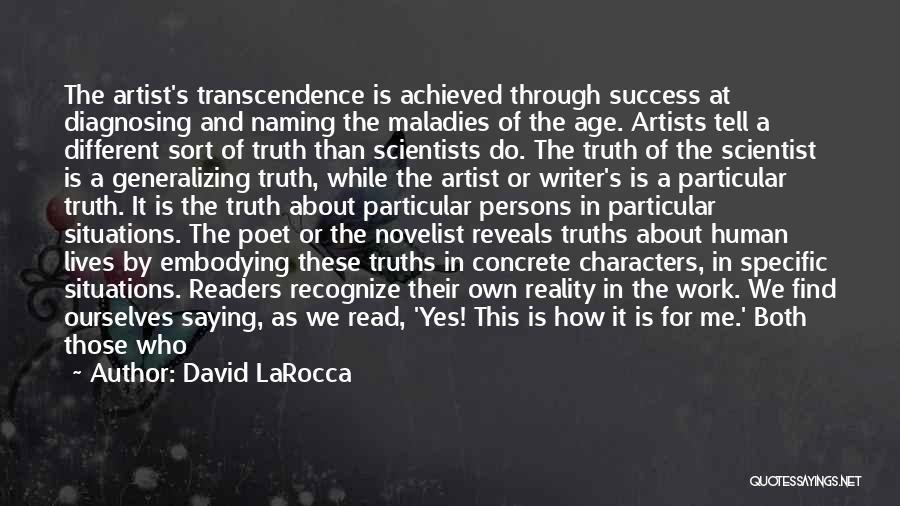 We Achieve Success Quotes By David LaRocca