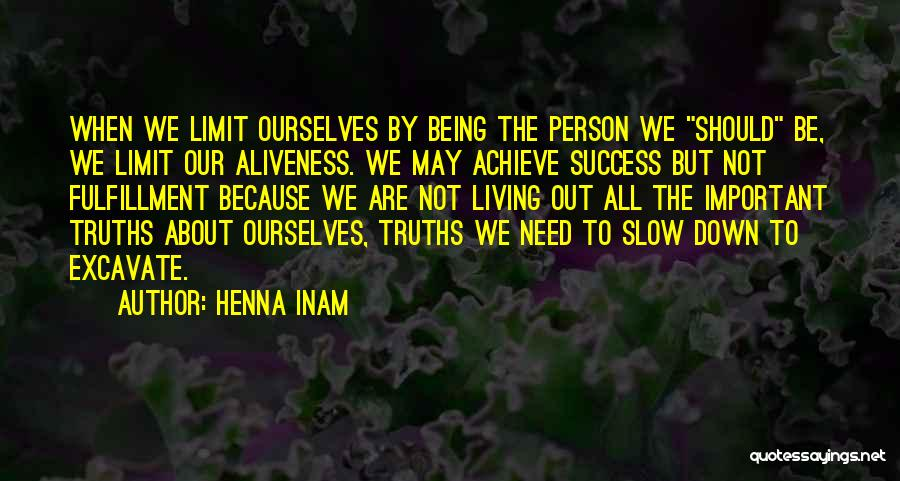 We Achieve Success Quotes By Henna Inam
