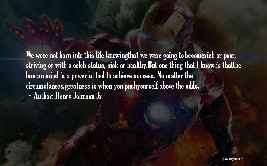 We Achieve Success Quotes By Henry Johnson Jr