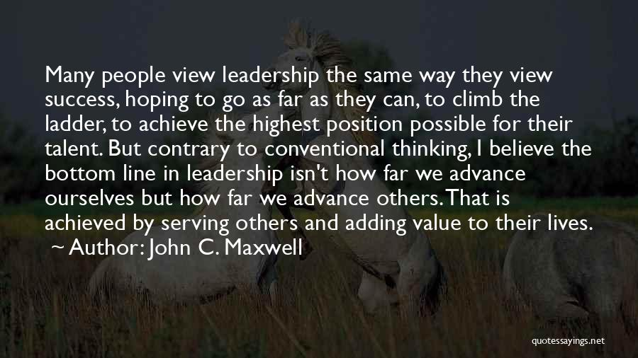 We Achieve Success Quotes By John C. Maxwell