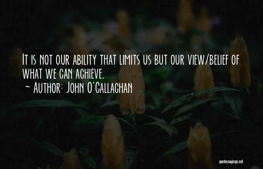 We Achieve Success Quotes By John O'Callaghan