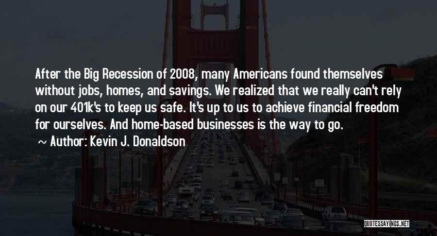 We Achieve Success Quotes By Kevin J. Donaldson