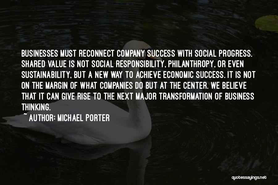 We Achieve Success Quotes By Michael Porter