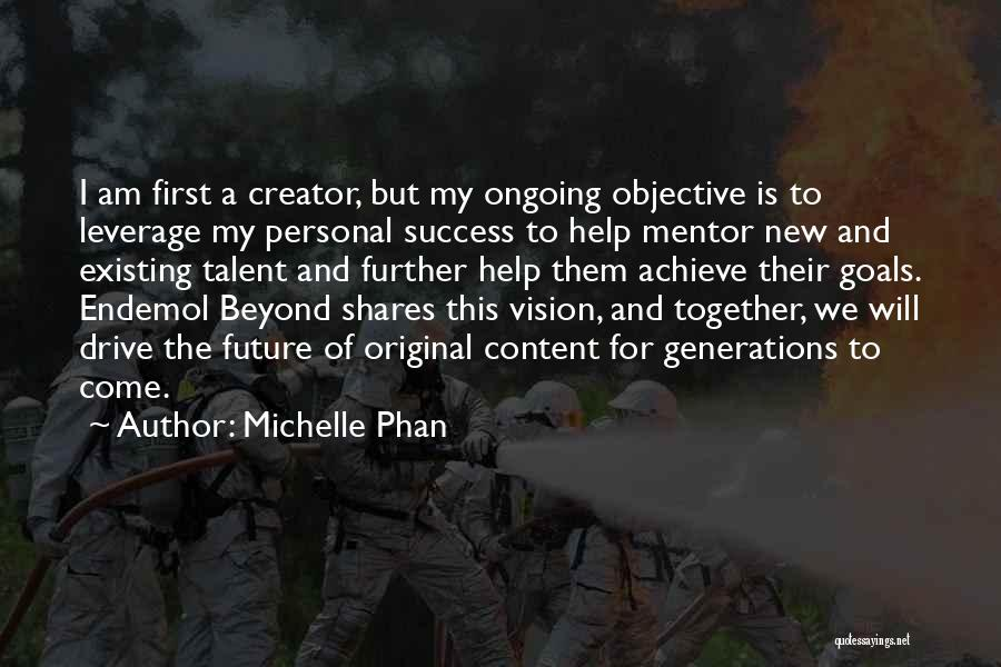 We Achieve Success Quotes By Michelle Phan