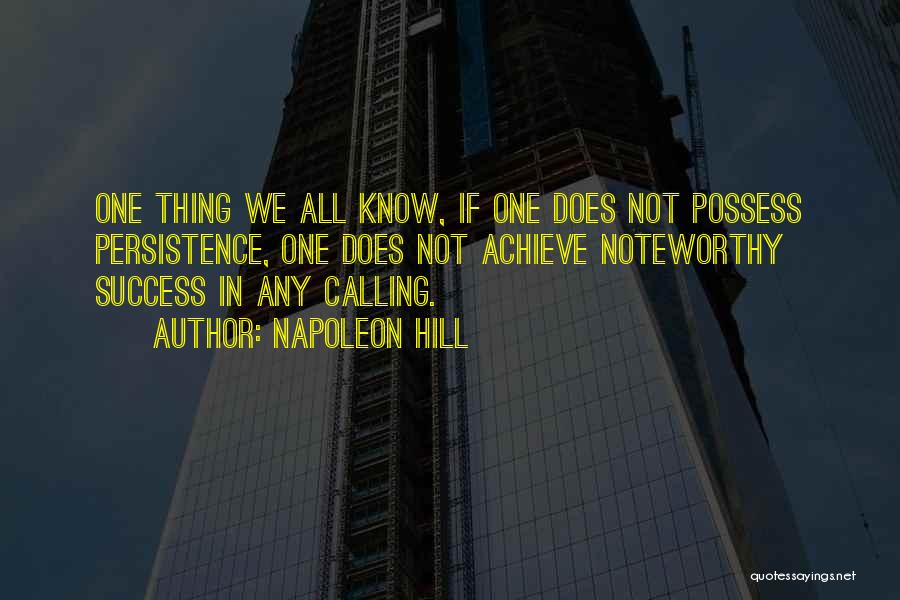 We Achieve Success Quotes By Napoleon Hill