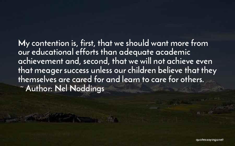 We Achieve Success Quotes By Nel Noddings
