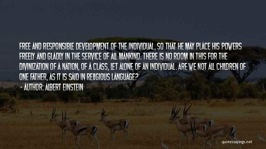 We All Are Alone Quotes By Albert Einstein