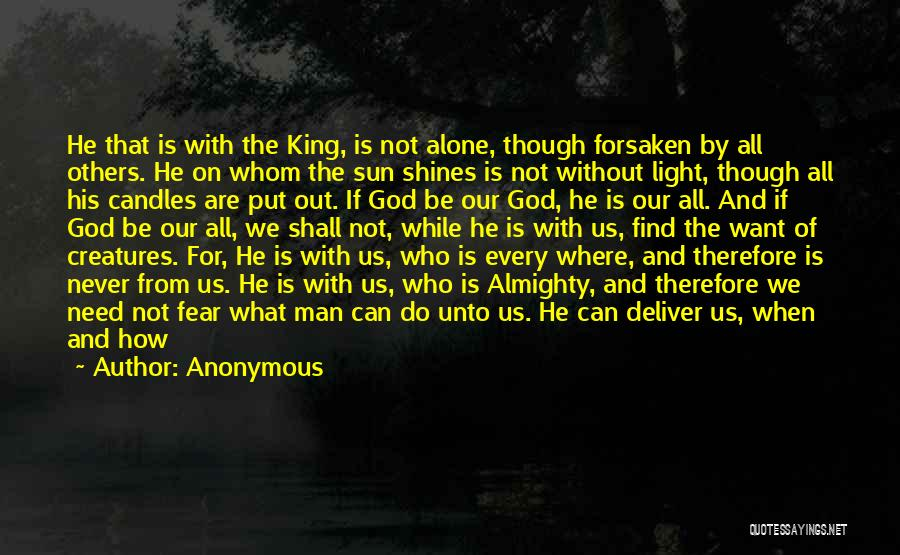 We All Are Alone Quotes By Anonymous