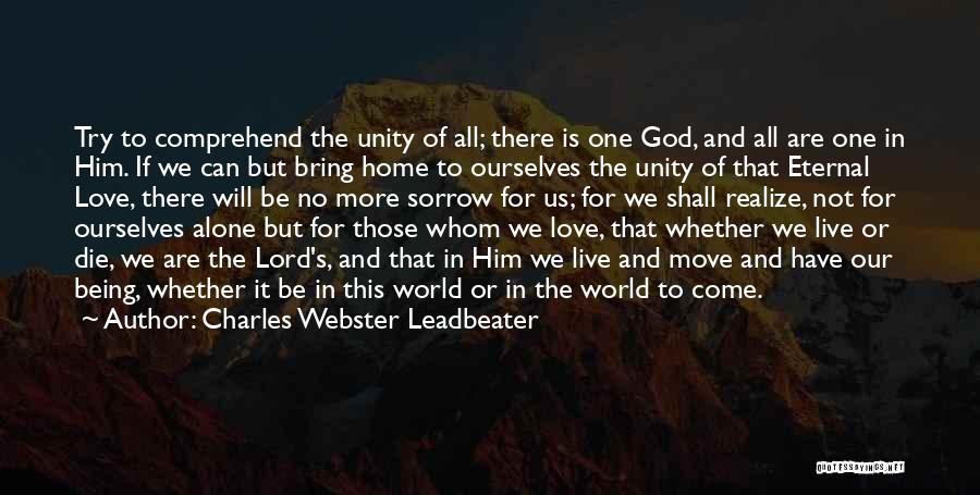 We All Are Alone Quotes By Charles Webster Leadbeater