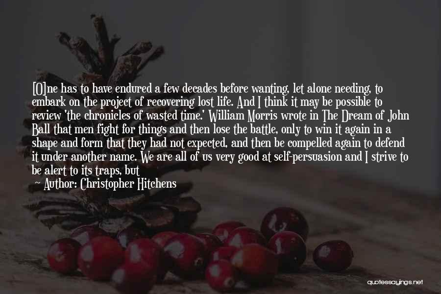 We All Are Alone Quotes By Christopher Hitchens
