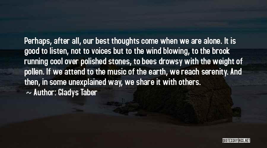 We All Are Alone Quotes By Gladys Taber