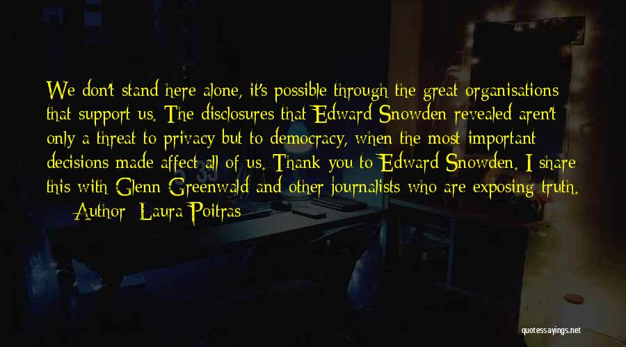 We All Are Alone Quotes By Laura Poitras