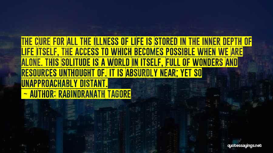 We All Are Alone Quotes By Rabindranath Tagore