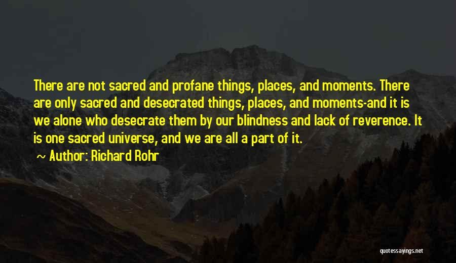 We All Are Alone Quotes By Richard Rohr