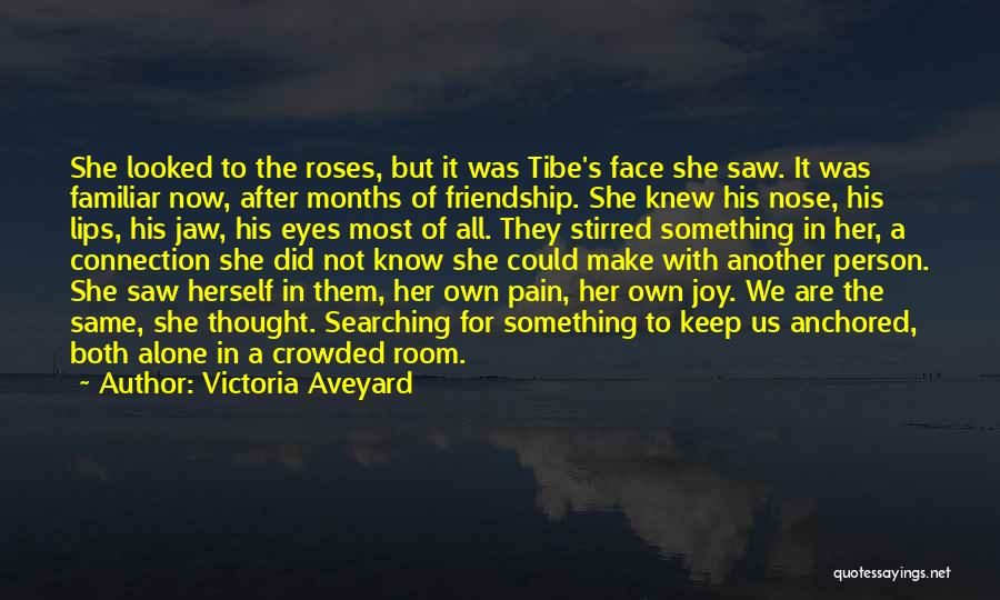 We All Are Alone Quotes By Victoria Aveyard