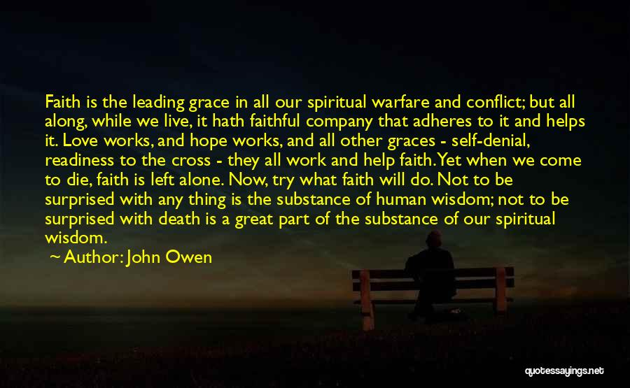 We All Die Alone Quotes By John Owen