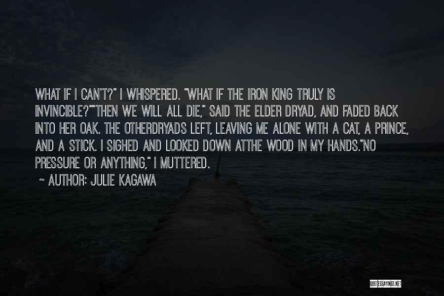 We All Die Alone Quotes By Julie Kagawa