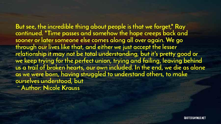 We All Die Alone Quotes By Nicole Krauss
