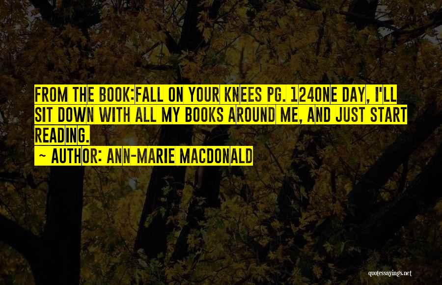 We All Fall Down Book Quotes By Ann-Marie MacDonald