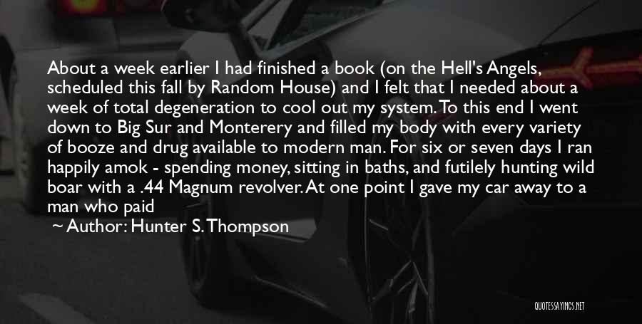 We All Fall Down Book Quotes By Hunter S. Thompson