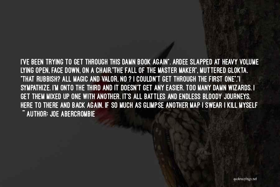 We All Fall Down Book Quotes By Joe Abercrombie