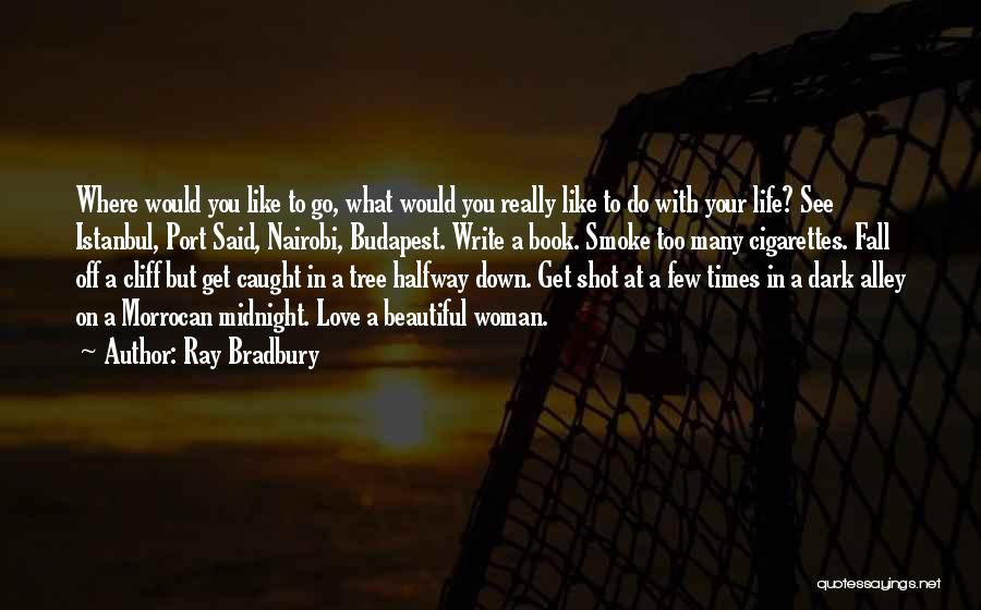 We All Fall Down Book Quotes By Ray Bradbury