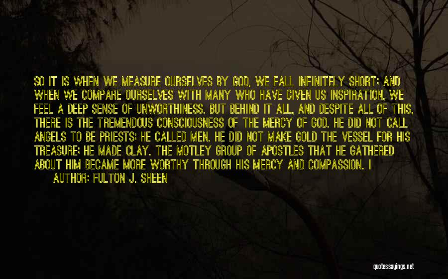 We All Fall Short Quotes By Fulton J. Sheen